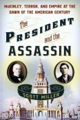 President and the Assassin by Scott Miller