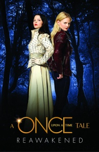Reawakened, A Once Upon a Time Tale