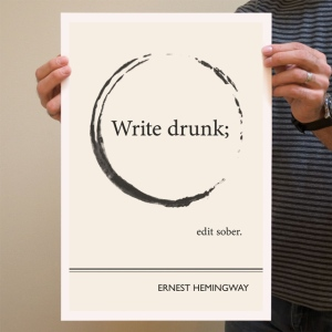 Write Drunk, Edit Sober by Evan Robertson