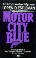 Motor City Blue by Loren D. Estleman Paperback Cover