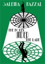 The Folly of Expectations: Reading Salema Nazzal's 'The Folly Under the Lake'