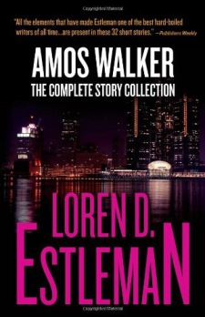 Amos Walker the Complete Story Collection