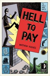Hell to Pay Matthew Hughes