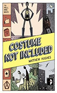 Costume Not Included Matthew Hughes