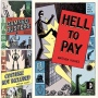 "Finally Finished Reading ""Hell to Pay"""