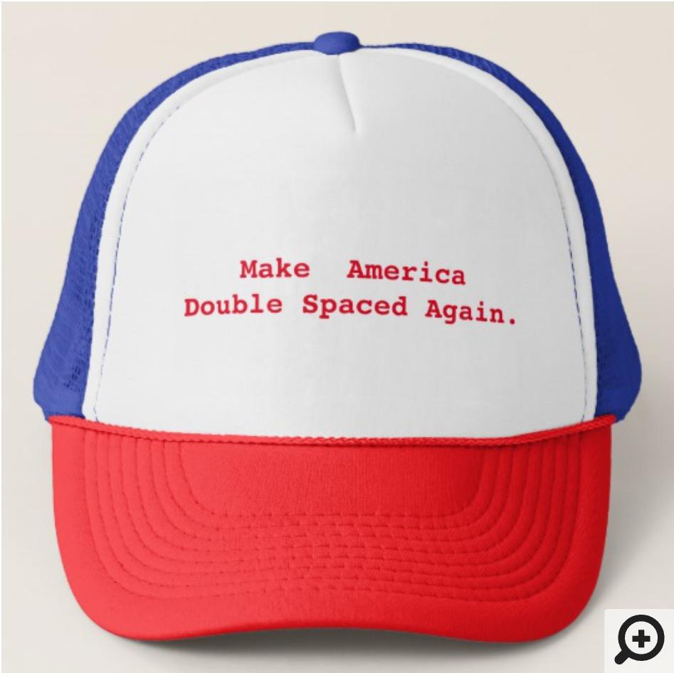 Roy Hobbs Endorsed Make American Double Spaced Again Hat