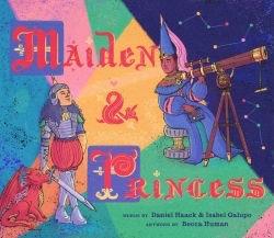 Daniel Haack, Isabel Galupo, Maiden & Princess, Becca Human